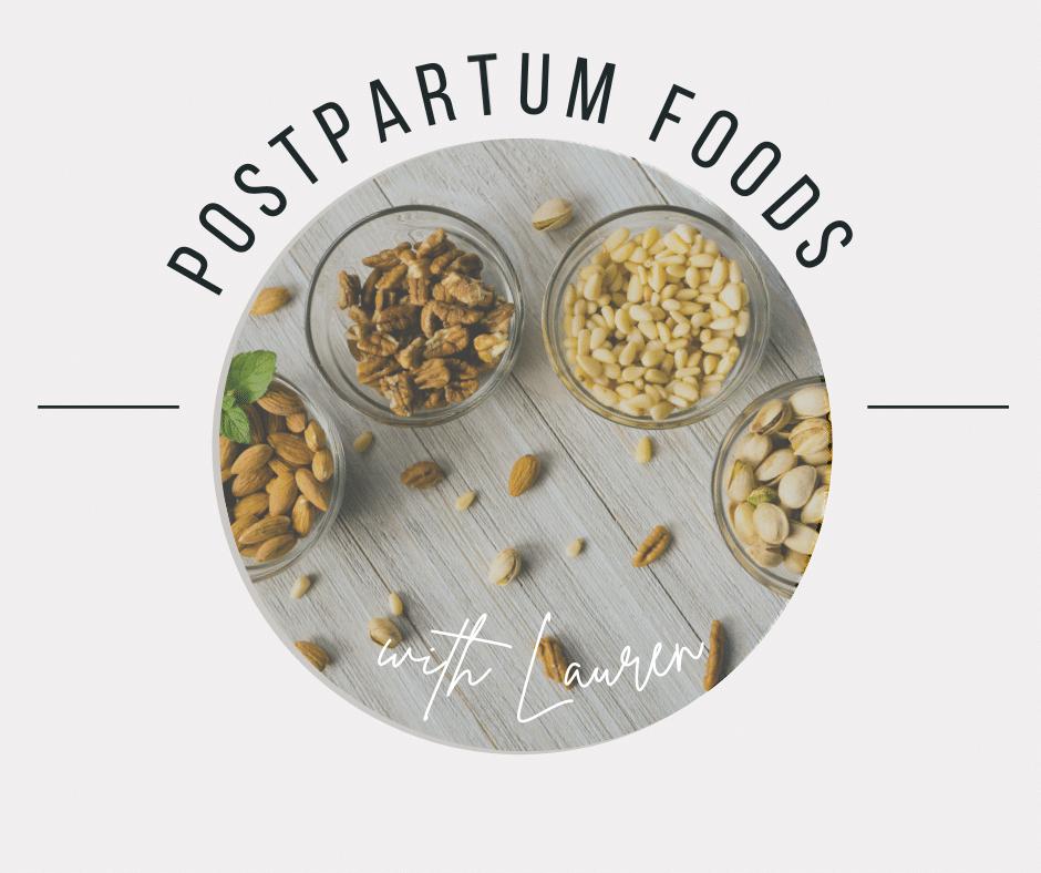 Postpartum Foods Graphic